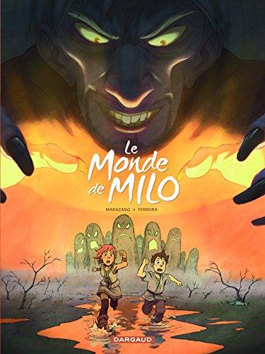 Monde de Milo (Le) - tome 2 - Monde de Milo (Le) - tome 2 par Marazano Richard