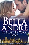 It Must Be Your Love (Seattle Sullivans #2) (The Sullivans Book 11) (English Edition)