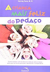 A Crianca Mais Feliz Do Pedaco (Em Portuguese do Brasil)