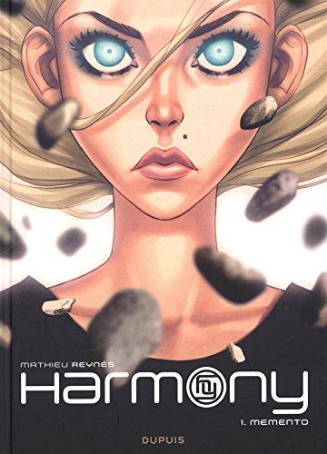 Harmony - tome 1 - Memento (Réédition) par Reynès