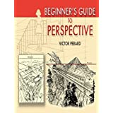 Beginner's Guide to Perspective (Dover Art Instruction)