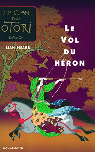 Le Clan des Otori, IV:Le Vol du héron