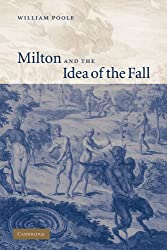 Milton and the Idea of the Fall