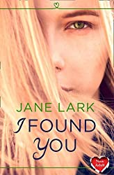 I Found You by Jane Lark (2014-04-17)