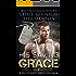 His Saving Grace: A Billionaire Bad Boy Romance