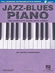 Jazz-Blues Piano: The Complete Guide with Audio! Hal Leonard Keyboard Style Series by Mark Harrison (2006-06-01)