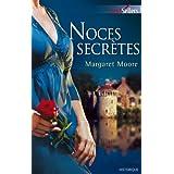 Noces secrètes (Best-Sellers t. 468)