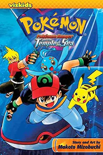 [(Pokemon Ranger and the Temple of the Sea)] [By (author) Makoto Mizobuchi ] published on (August, 2008)