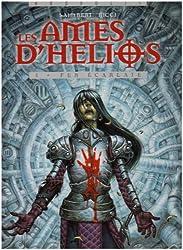 Les âmes d'Hélios, tome 3 : Fer écarlate