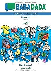BABADADA, Deutsch - Arabic (in arabic script), Bildwörterbuch - visual dictionary (in arabic script)