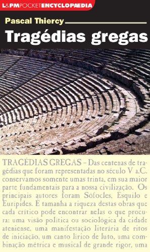 Tragédias Gregas - Série L&PM Pocket Encyclopaedia (Em Portuguese do Brasil)
