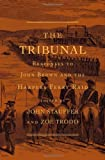 Tribunal (The John Harvard Library)