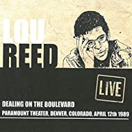 Dealing On The Boulevard: Paramount Theater, Denver, CO, April 12th 1989 (Live)
