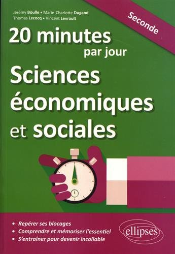 20 minutes par jour de Sciences conomiques et sociales - Seconde