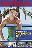 Spartacus International Hotel Guide 2014: 13th Edition - Briand Bedford