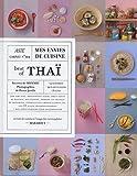 Mes envies de cuisine - Best of Thaï