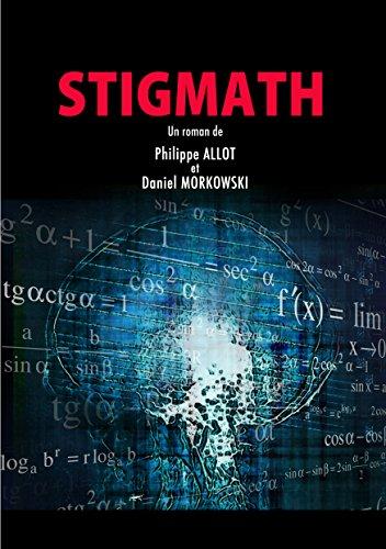 Stigmath de Philippe Allot et Daniel Morkowski