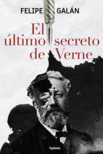 El último secreto de Verne (Cydonia) por Felipe  Galán Camacho