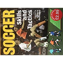Soccer Skills and Tactics
