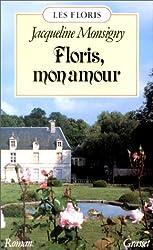 Les Floris, Tome 1 : Floris, mon amour