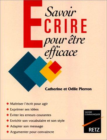 Savoir écrire pour être efficace par Catherine Pierron