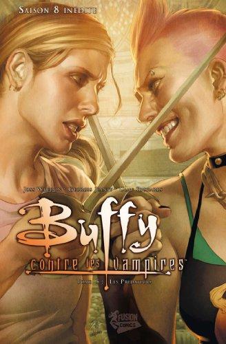 Buffy contre les vampires Saison 8 T05 : Les prédateurs