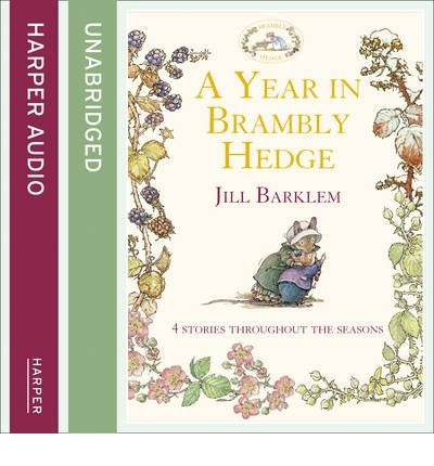 [(A Year in Brambly Hedge)] [ By (author) Jill Barklem, Read by John Moffatt ] [July, 2014]