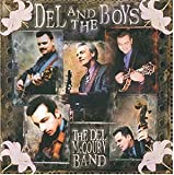Songtexte von The Del McCoury Band - Del and the Boys