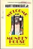 Welcome to the Monkey House - Kurt Jr Vonnegut
