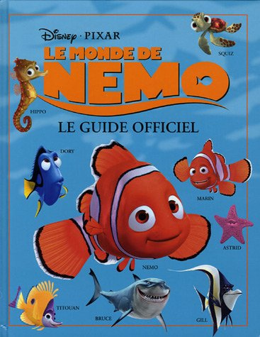 Le Monde de Nemo : Le guide officiel