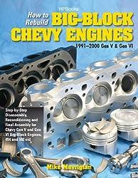 How to Rebuild Big-Block Chevy Engines 1991-2000