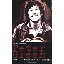 Peter Green: the Authorised Biography