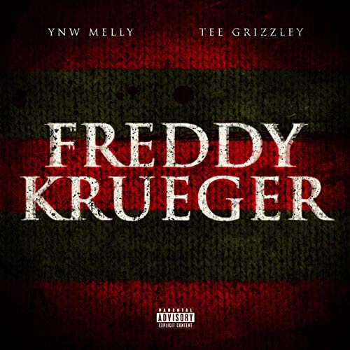 Freddy Krueger (feat. Tee Grizzley) [Explicit]