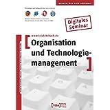 Organisation und Technologiemanagement, CD-ROM Digitales Seminar. Mit 44 Aufgaben nebst Musterlösungen und 184 Verständnisfragen