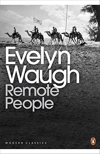 Remote People (Penguin Modern Classics) by Evelyn Waugh (2002-03-28)