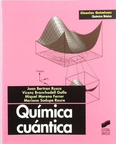 Quimica Cuantica por Loan Bertran Rusca