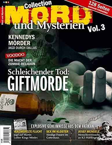 Mord und Mysterien Collection Vol. 3: Schleichender Tod: Giftmorde