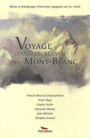 Voyage dans le massif du Mont-Blanc