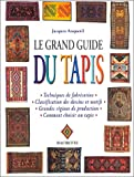 Le grand guide du tapis by