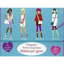 Valigetta Vesto le bamboline-Stilista. Con adesivi. Ediz. illustrata
