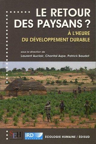 Le retour des paysans ? : A l'heure du développement durable