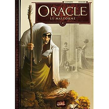Oracle T4 - Le Malformé