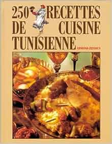 Amazon.fr - 250 recettes de cuisine tunisienne - Edmond