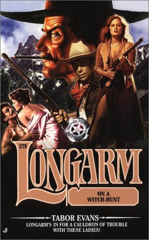Longarm on a Witch-Hunt