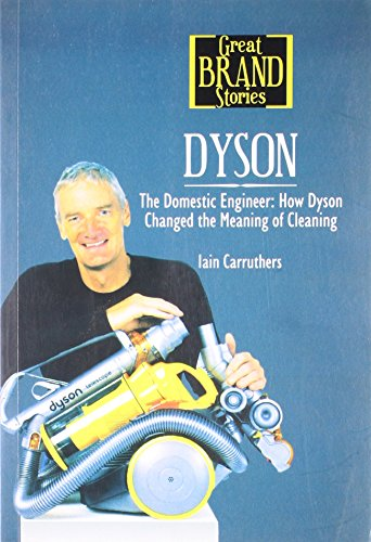 Great Brand Stories:dyson [Paperback] [Jul 06, 2009] Carruthers Iain
