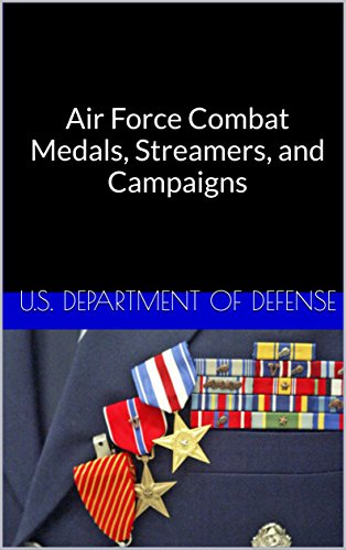 air-force-combat-medals-streamers-and-campaigns-english-edition