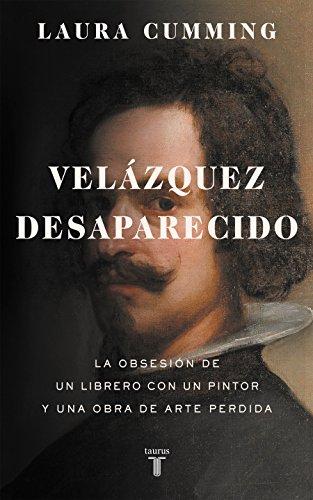 Velázquez desaparecido: La obsesión de un librero con una obra de arte perdida (Pensamiento)