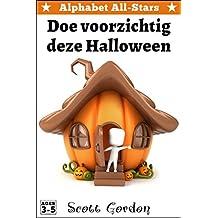 Alphabet All-Stars: Doe voorzichtig deze Halloween