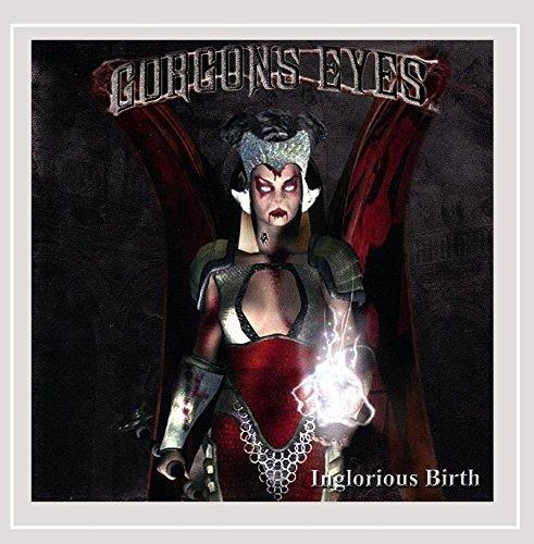 Inglorious Birth by Gorgons Eyes
