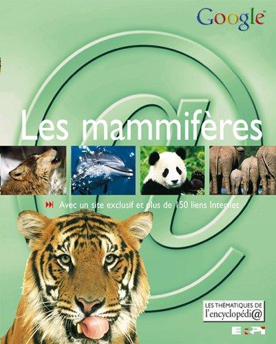 Mammifères (les) encyclopedia themat.